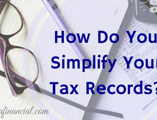 Question from Taxpayer: How Do You Simplify Your Tax Records?