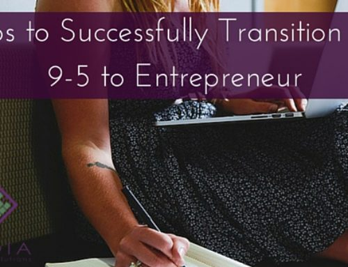 3 Tips to Successfully Transition from 9-5 to Entrepreneur