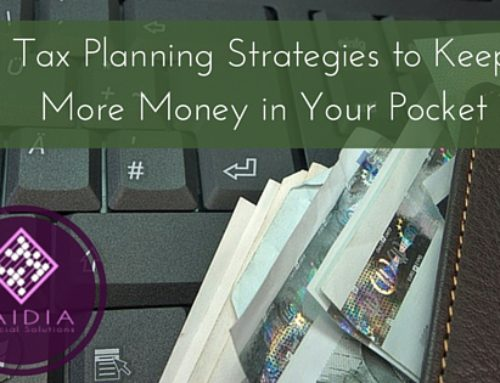 Tax Planning Strategies to Keep More Money in Your Pocket