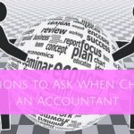 3 Questions to Ask When Choosing an Accountant (plus bonus!)