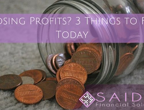 Losing Profits? 3 Things to Fix Today