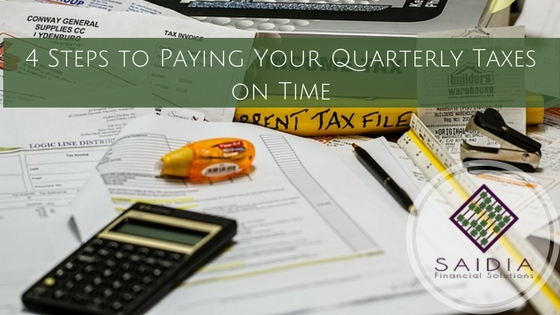 4 Steps to Paying Your Quarterly Taxes On Time